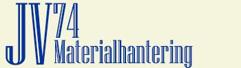 JV 74 Materialhantering